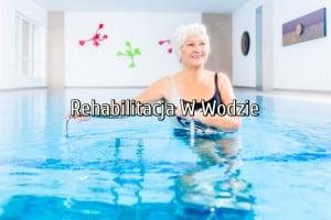 rehabilitacja w wodzie legionowo