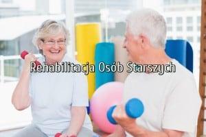 rehabilitacja osób starszych legionowo
