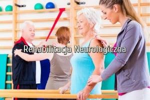 rehabilitacja neurologiczna legionowo